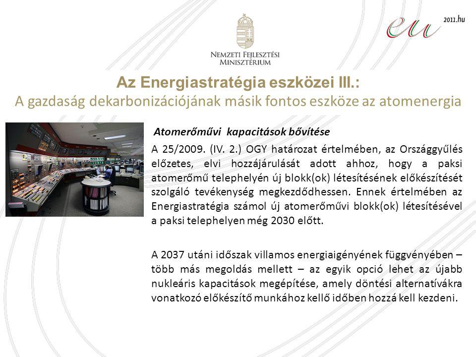 Az Energiastratégia eszközei III.:
