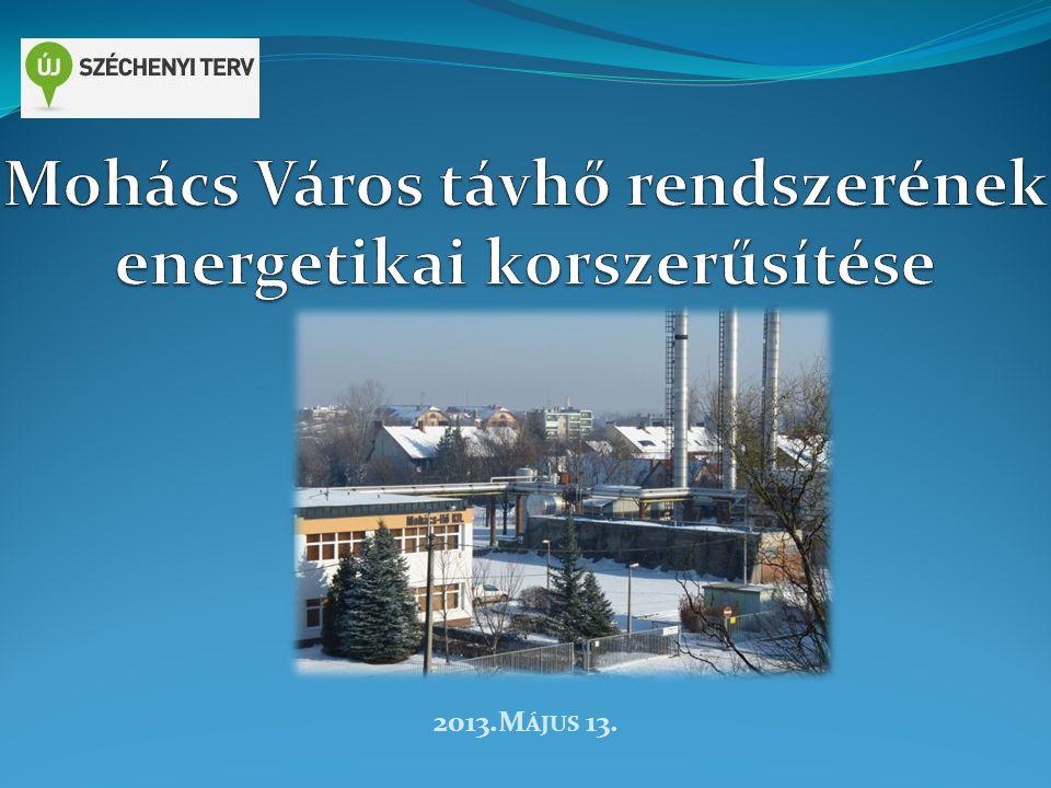 Mohács Város távhő rendszerének energetikai korszerűsítése