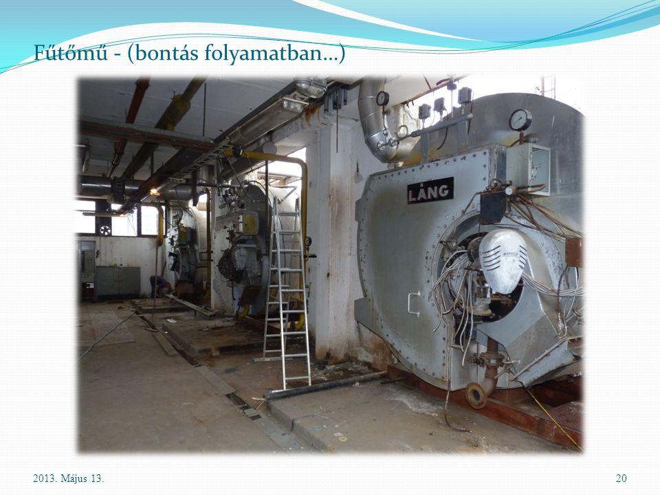 Fűtőmű - (bontás folyamatban…)