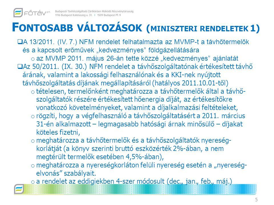 Fontosabb változások (miniszteri rendeletek 1)