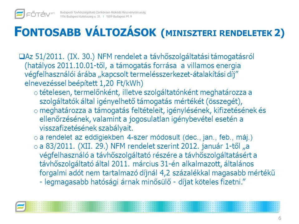 Fontosabb változások (miniszteri rendeletek 2)