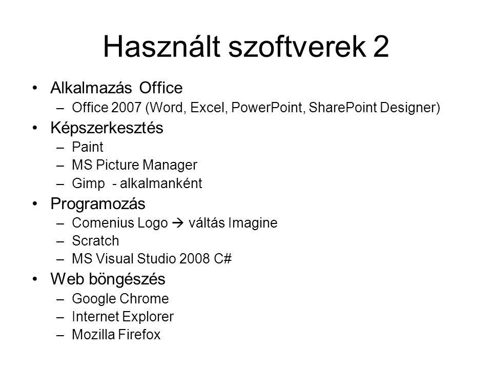 Használt szoftverek 2 Alkalmazás Office Képszerkesztés Programozás