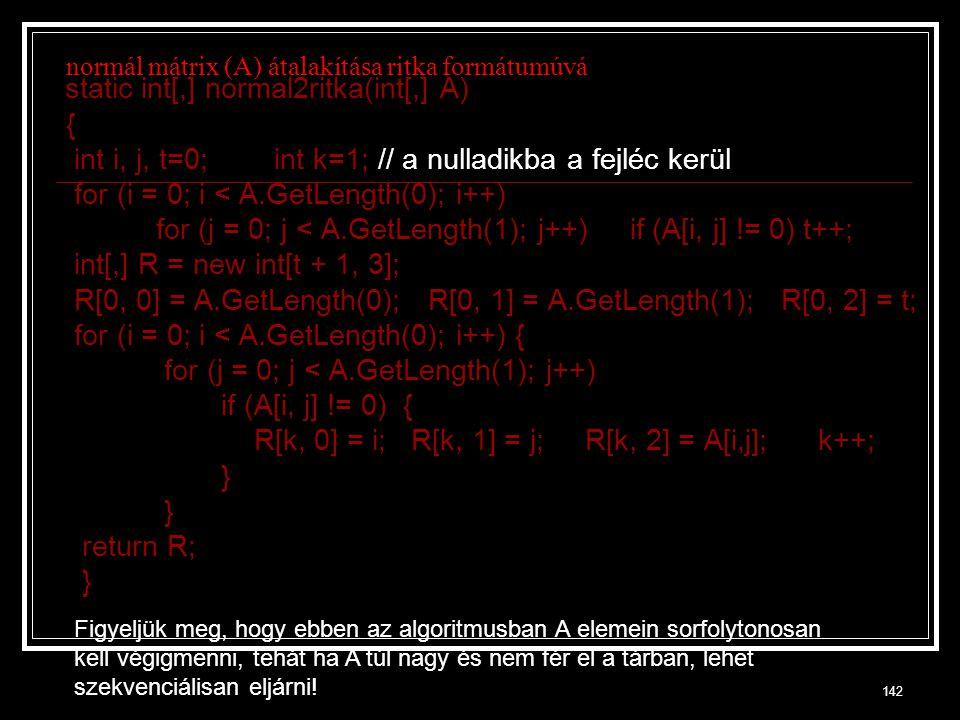 normál mátrix (A) átalakítása ritka formátumúvá