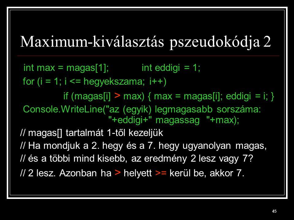 Maximum-kiválasztás pszeudokódja 2