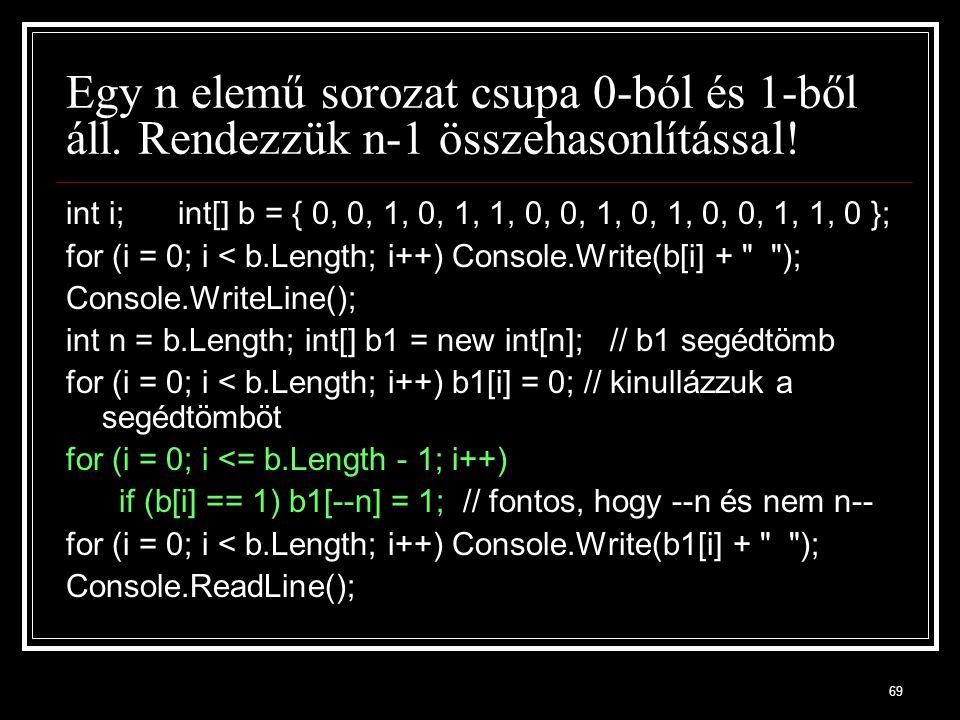 Egy n elemű sorozat csupa 0-ból és 1-ből áll