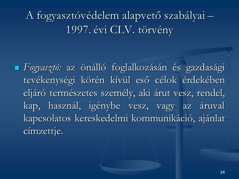 A fogyasztóvédelem alapvető szabályai – 1997. évi CLV. törvény