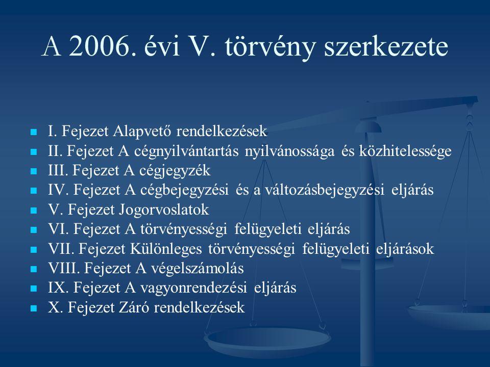 A 2006. évi V. törvény szerkezete