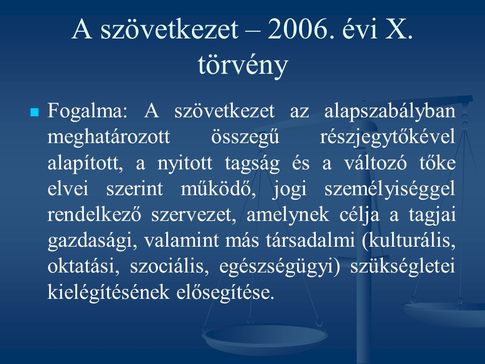 A szövetkezet – 2006. évi X. törvény