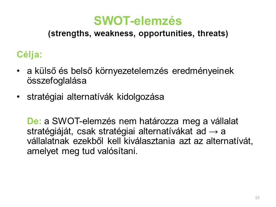 SWOT-elemzés (strengths, weakness, opportunities, threats)