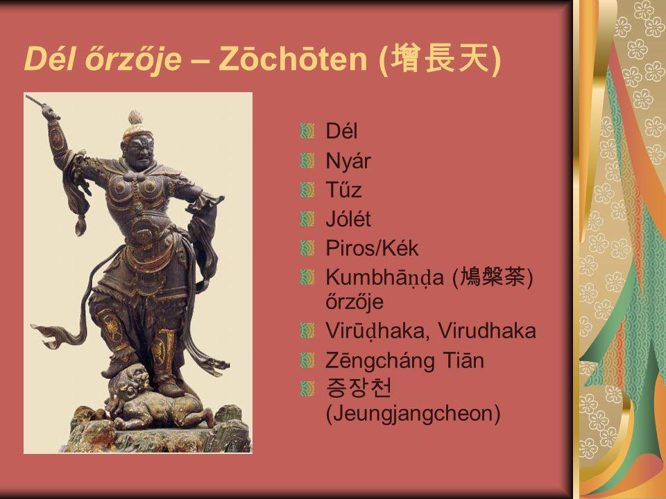 Dél őrzője – Zōchōten (增長天)