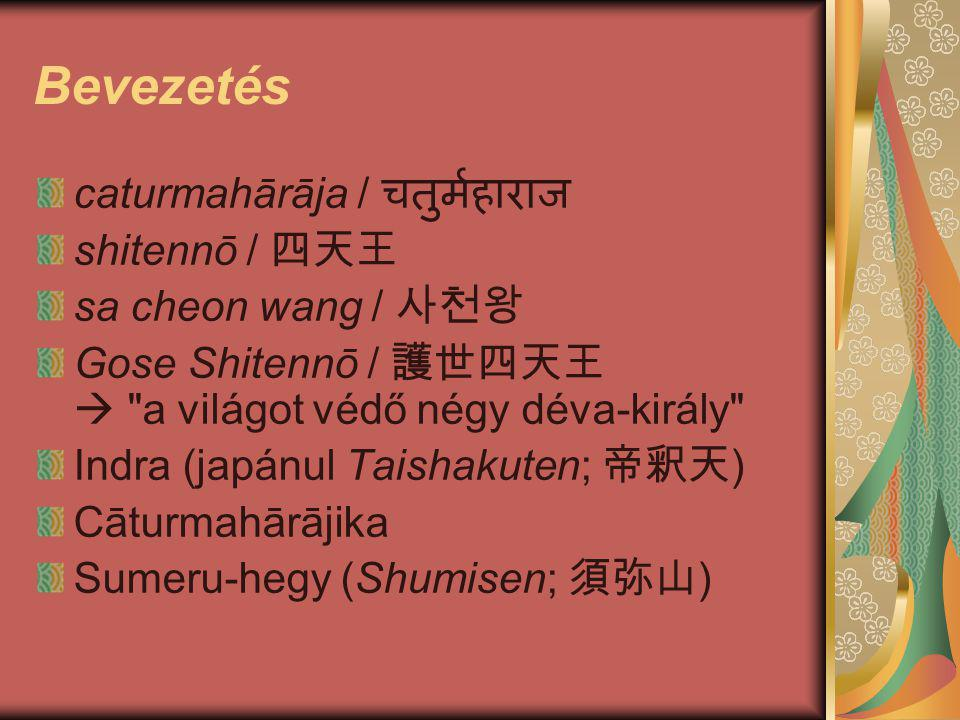 Bevezetés caturmahārāja / चतुर्महाराज shitennō / 四天王