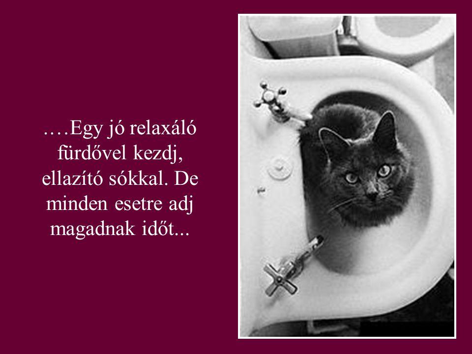 …Egy jó relaxáló fürdővel kezdj, ellazító sókkal