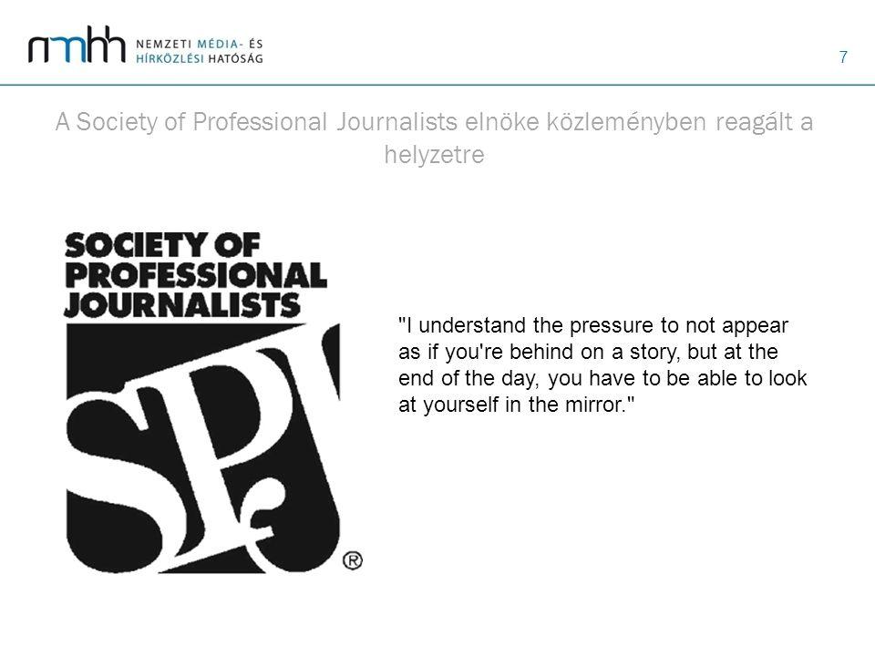 A Society of Professional Journalists elnöke közleményben reagált a helyzetre