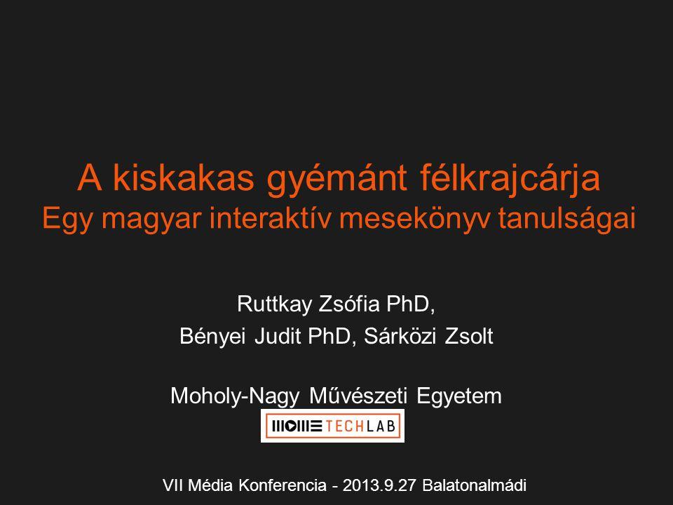 A kiskakas gyémánt félkrajcárja Egy magyar interaktív mesekönyv tanulságai