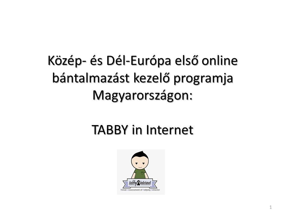 Közép- és Dél-Európa első online bántalmazást kezelő programja Magyarországon: TABBY in Internet