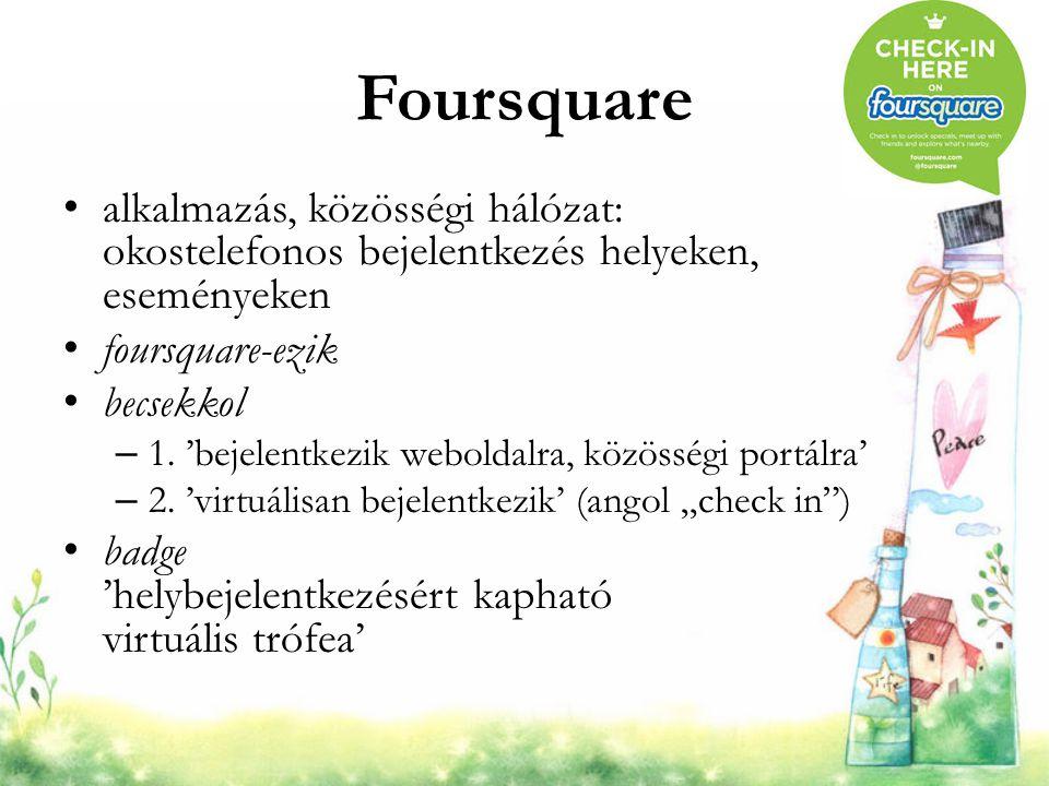 Foursquare alkalmazás, közösségi hálózat: okostelefonos bejelentkezés helyeken, eseményeken. foursquare-ezik.