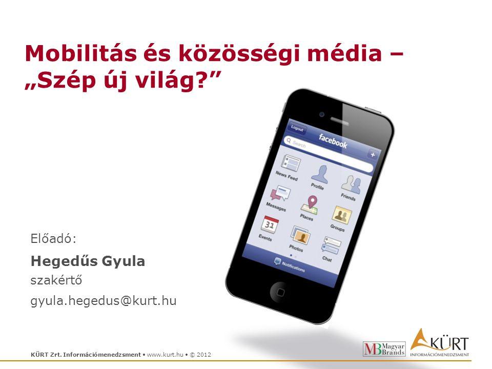 """Mobilitás és közösségi média – """"Szép új világ"""