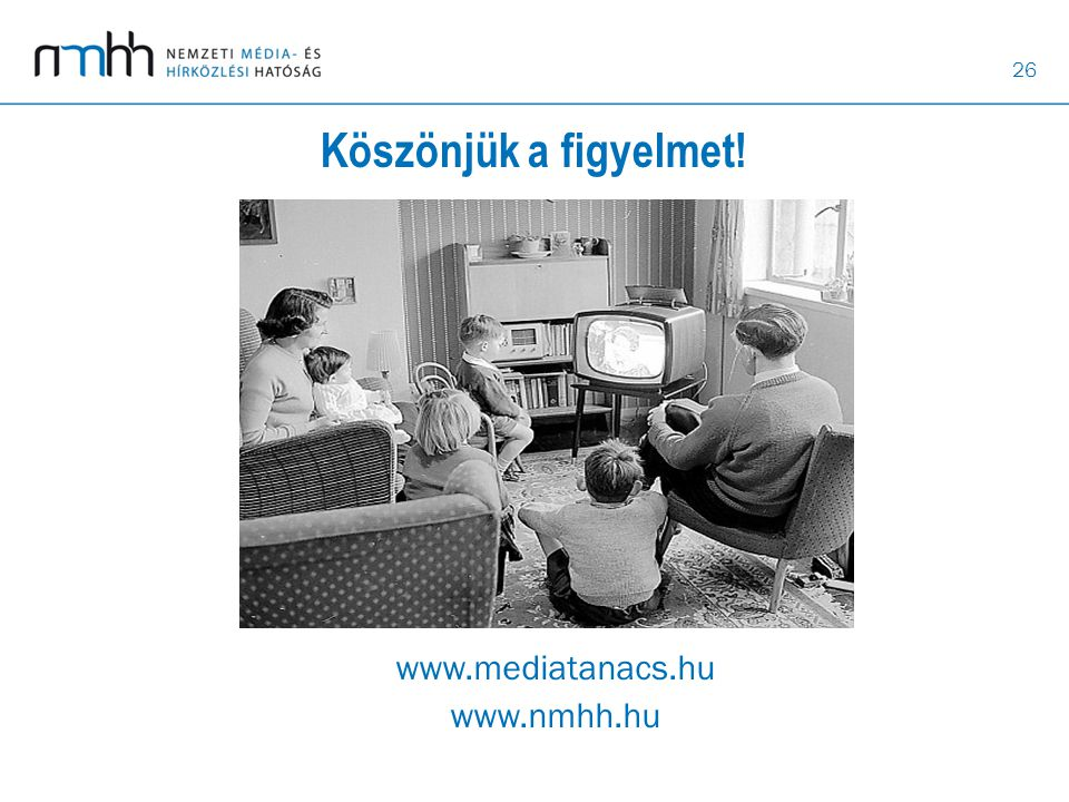 www.mediatanacs.hu www.nmhh.hu