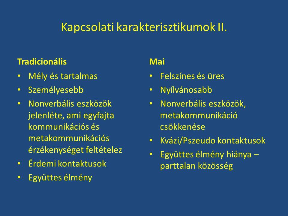 Kapcsolati karakterisztikumok II.