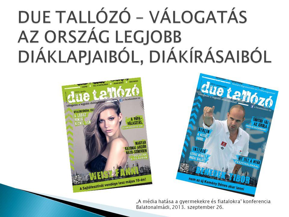 DUE TALLÓZÓ – VÁLOGATÁS AZ ORSZÁG LEGJOBB DIÁKLAPJAIBÓL, DIÁKÍRÁSAIBÓL