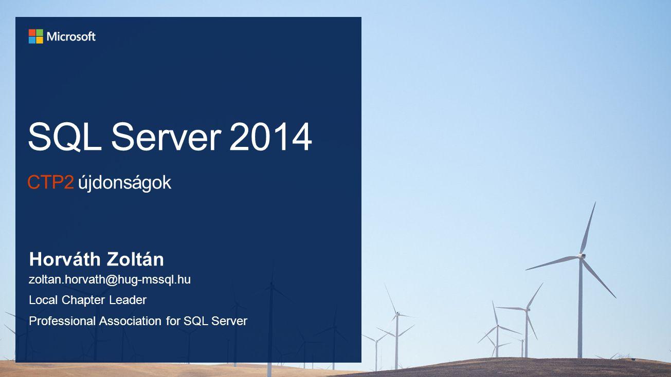 SQL Server 2014 CTP2 újdonságok