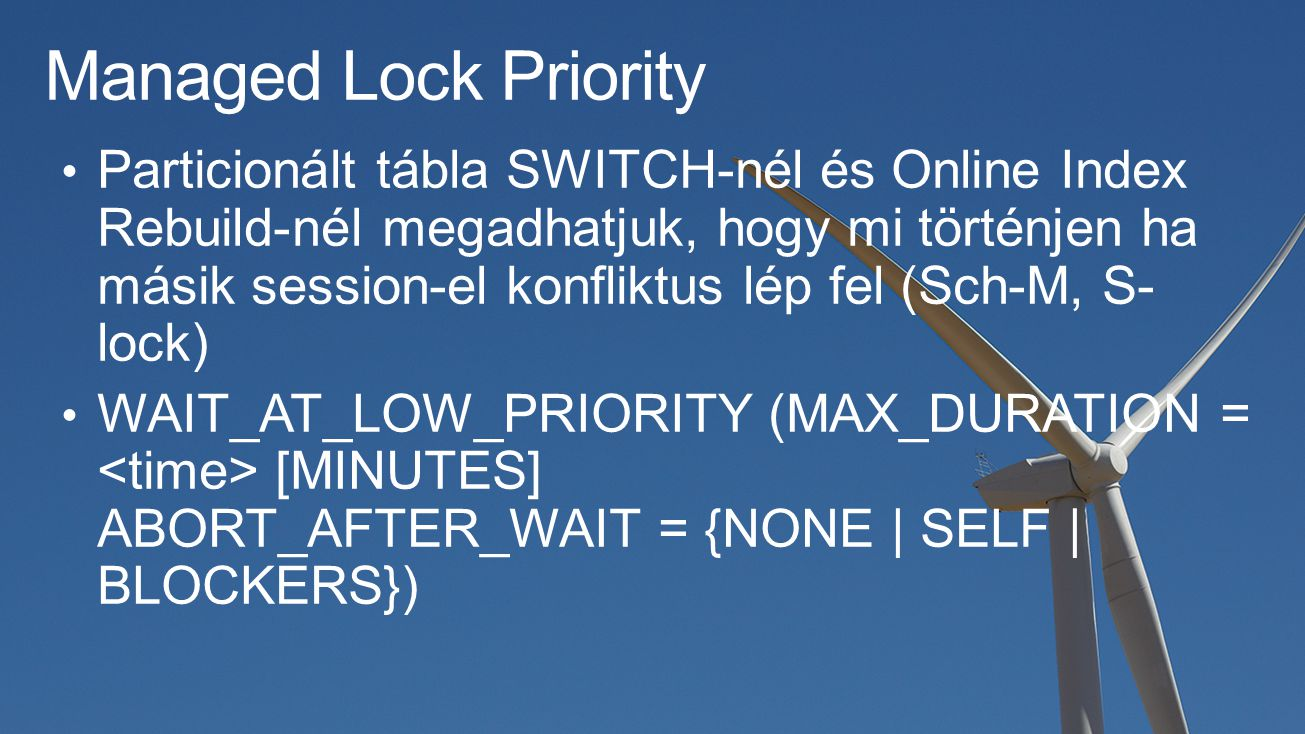 Managed Lock Priority
