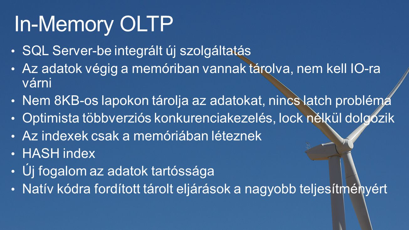 In-Memory OLTP SQL Server-be integrált új szolgáltatás