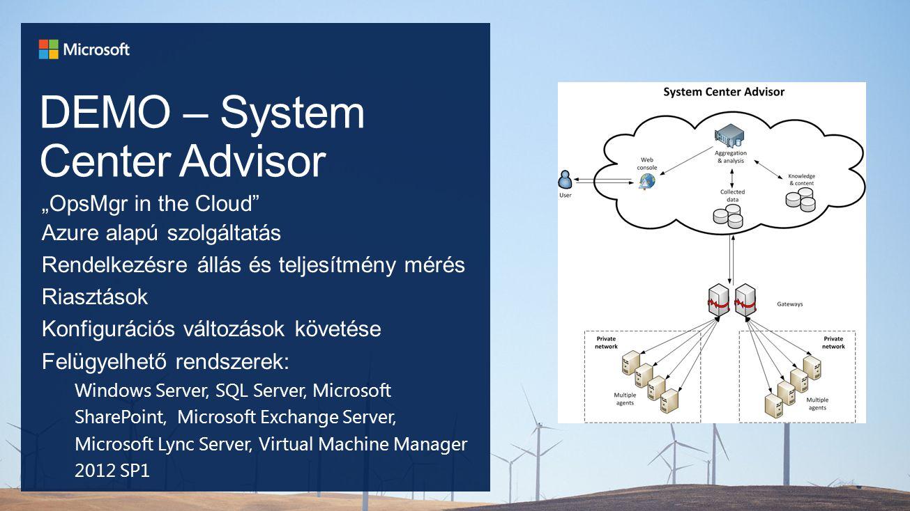 DEMO – System Center Advisor