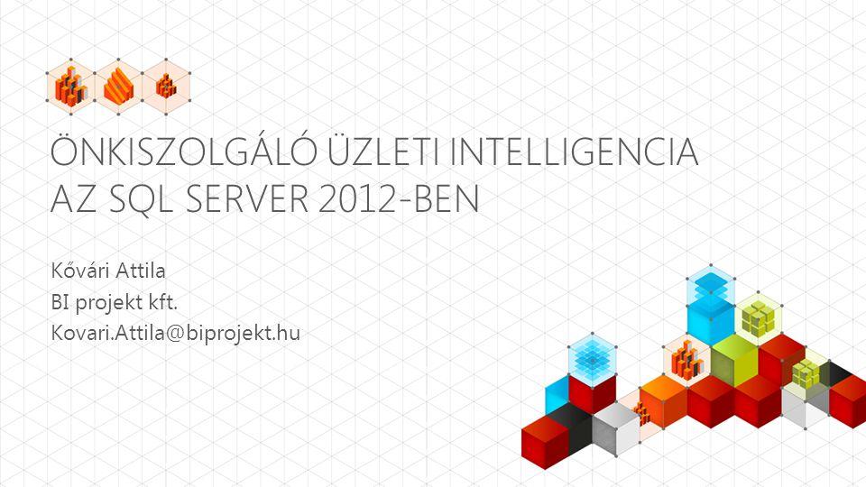 Önkiszolgáló üzleti intelligencia az SQL Server 2012-ben