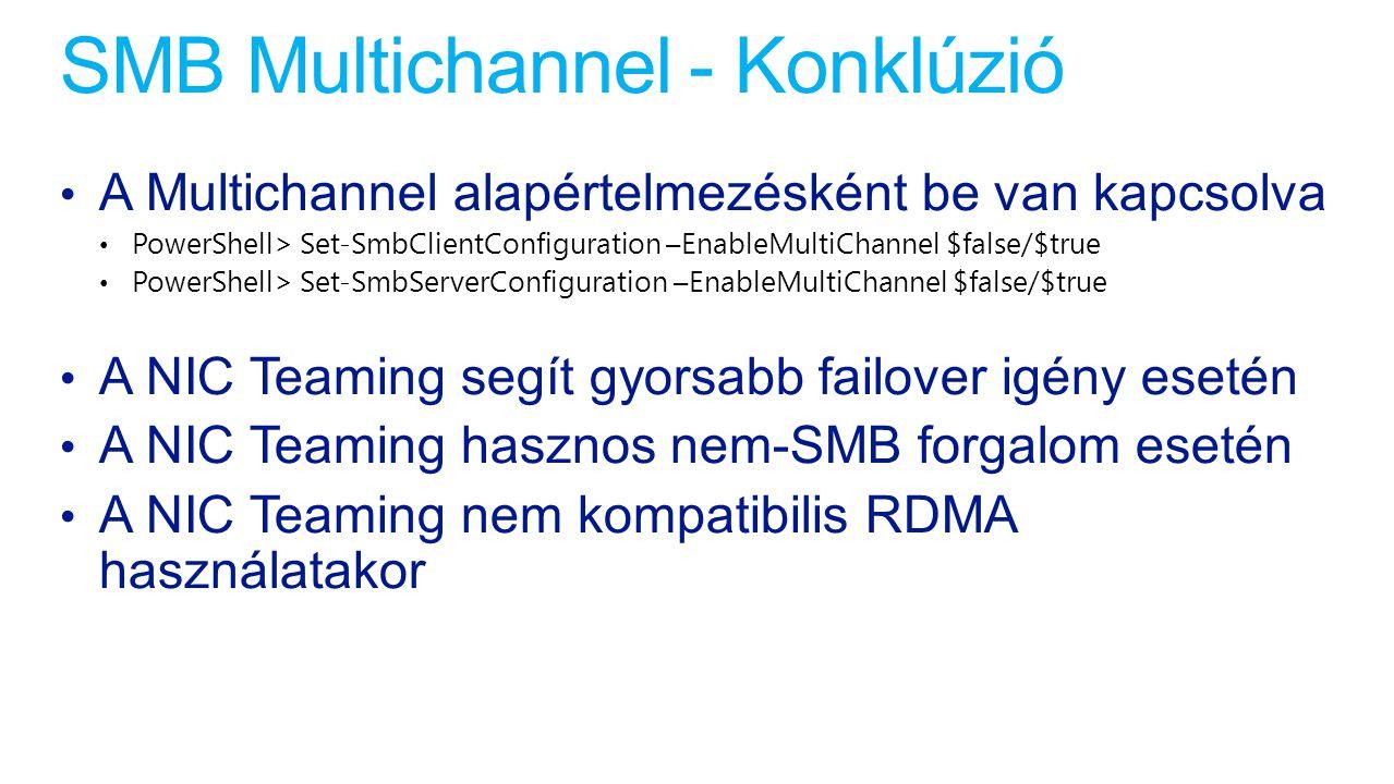 SMB Multichannel - Konklúzió
