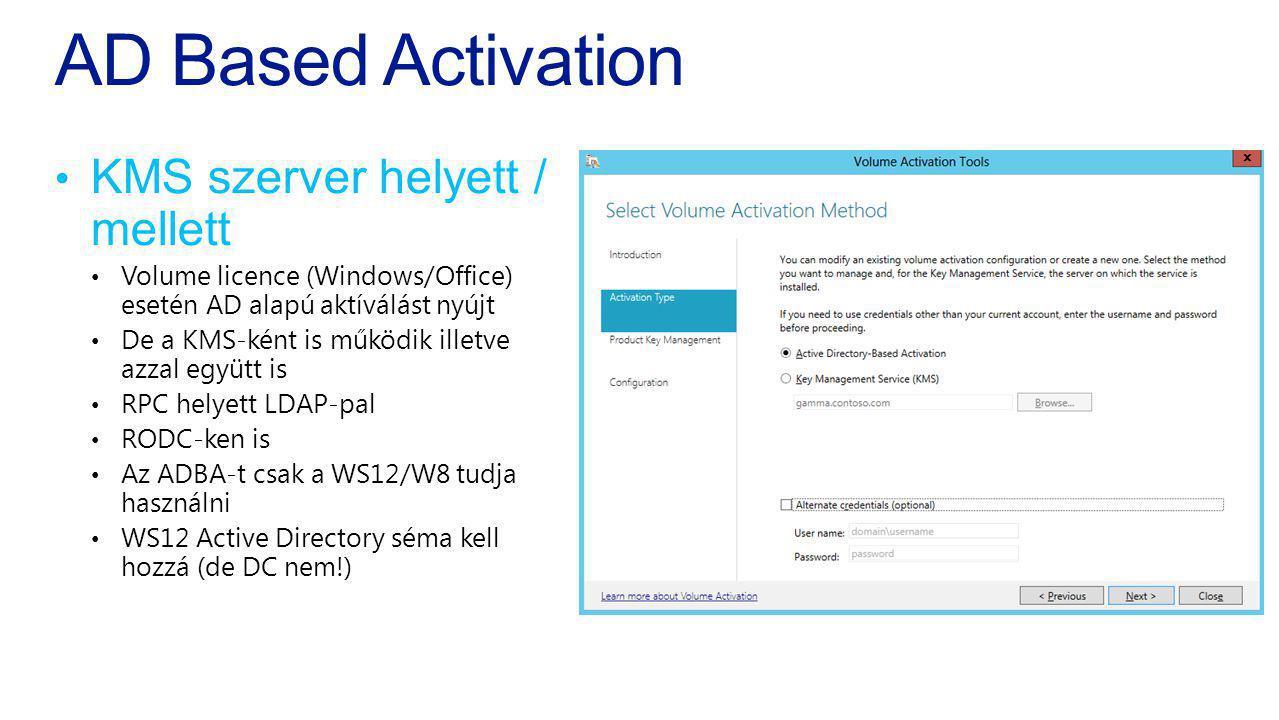 AD Based Activation KMS szerver helyett / mellett