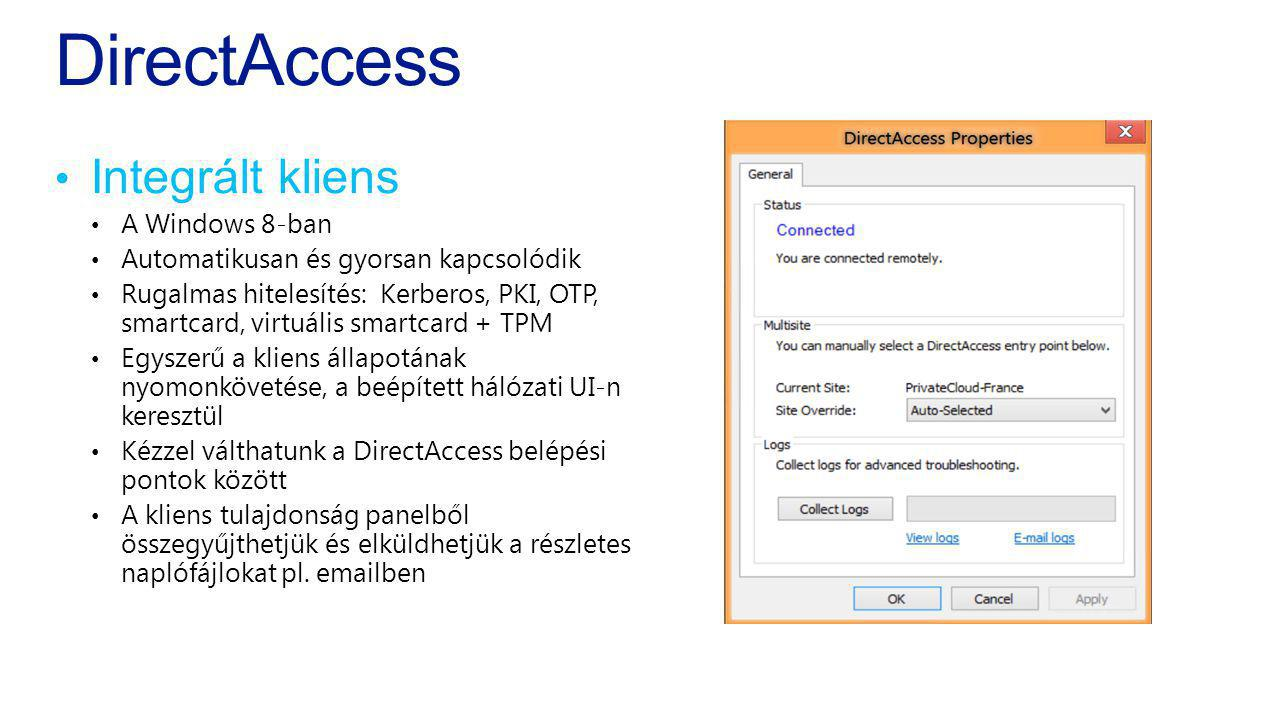 DirectAccess Integrált kliens A Windows 8-ban