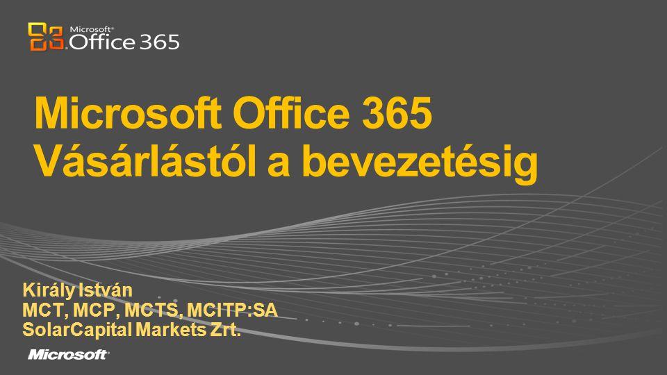 Microsoft Office 365 Vásárlástól a bevezetésig