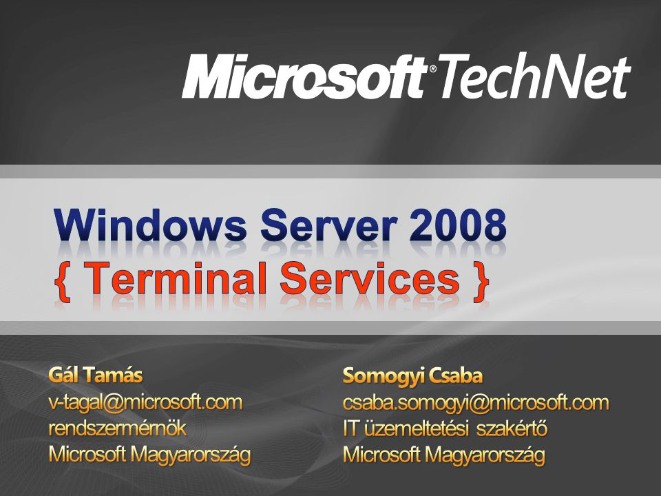 Windows Server 2008 { Terminal Services }