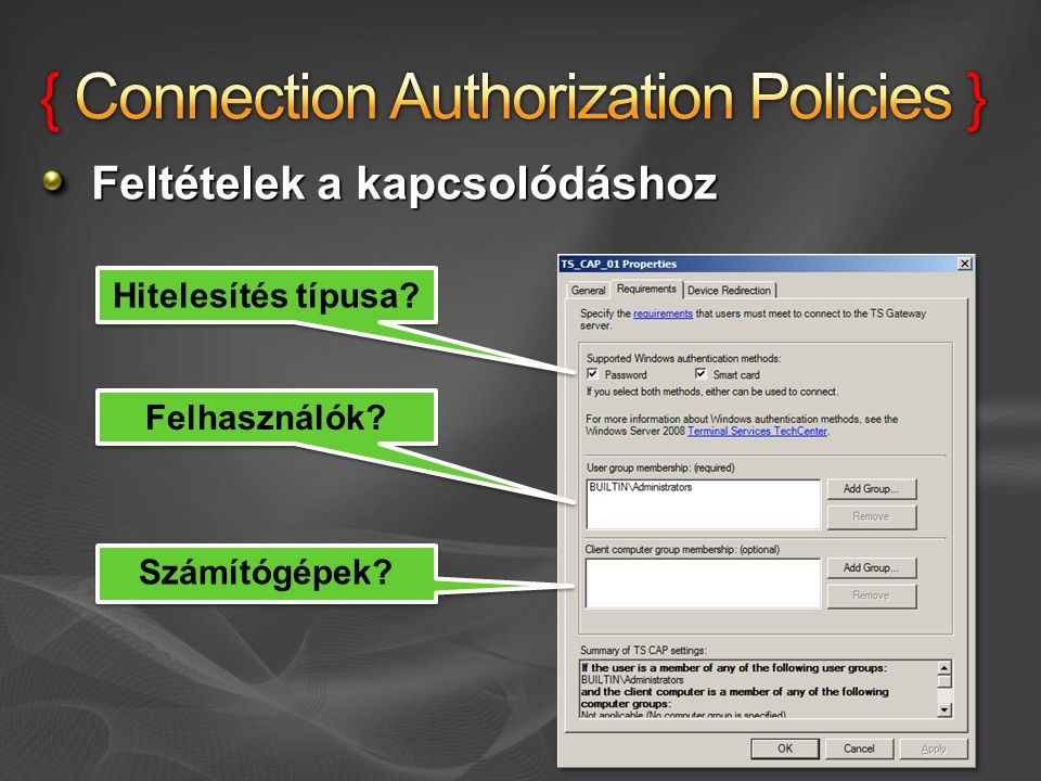 { Connection Authorization Policies }