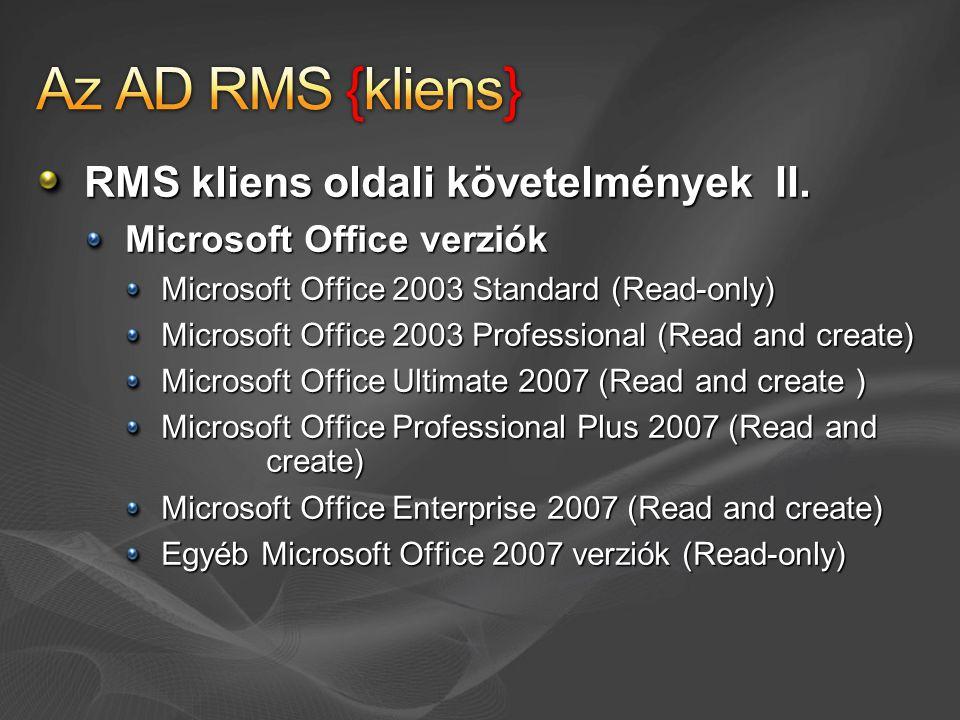 Az AD RMS {kliens} RMS kliens oldali követelmények II.
