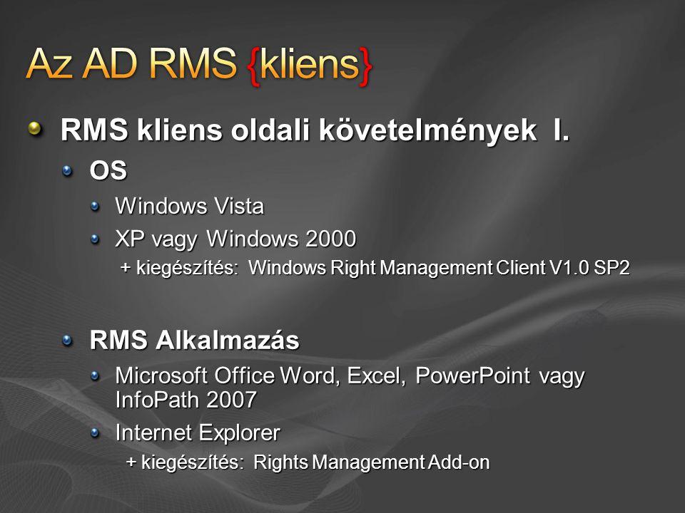 Az AD RMS {kliens} RMS kliens oldali követelmények I. OS