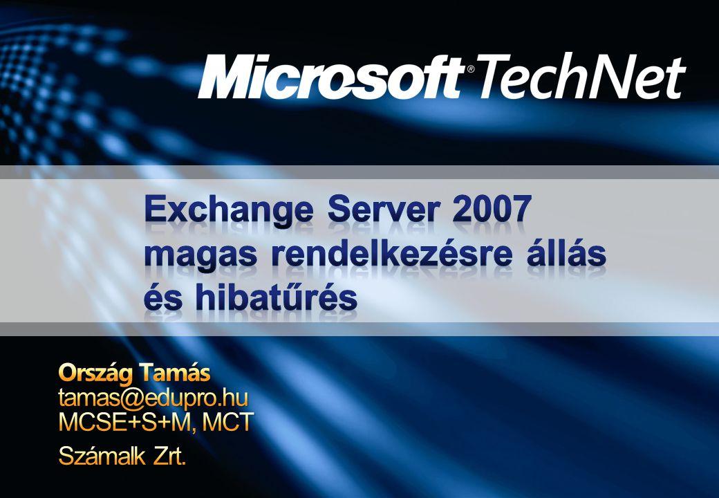 Exchange Server 2007 magas rendelkezésre állás és hibatűrés