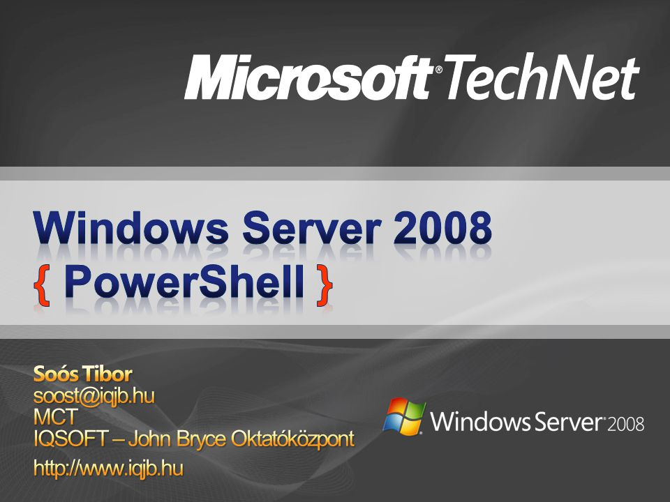 Windows Server 2008 { PowerShell }
