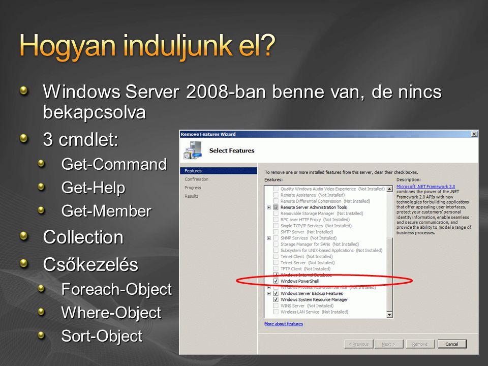 Hogyan induljunk el Windows Server 2008-ban benne van, de nincs bekapcsolva. 3 cmdlet: Get-Command.