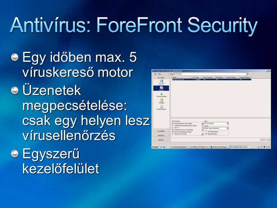 Antivírus: ForeFront Security
