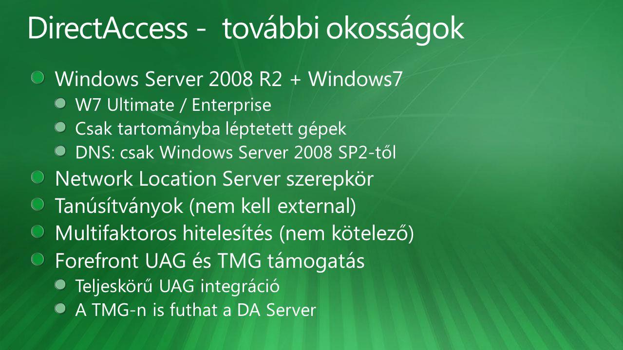 DirectAccess - további okosságok