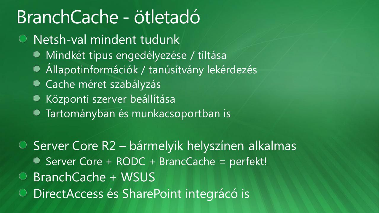 BranchCache - ötletadó