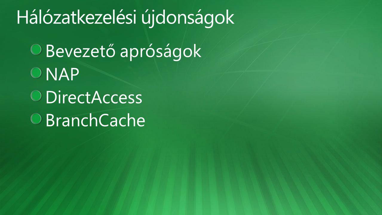 Hálózatkezelési újdonságok