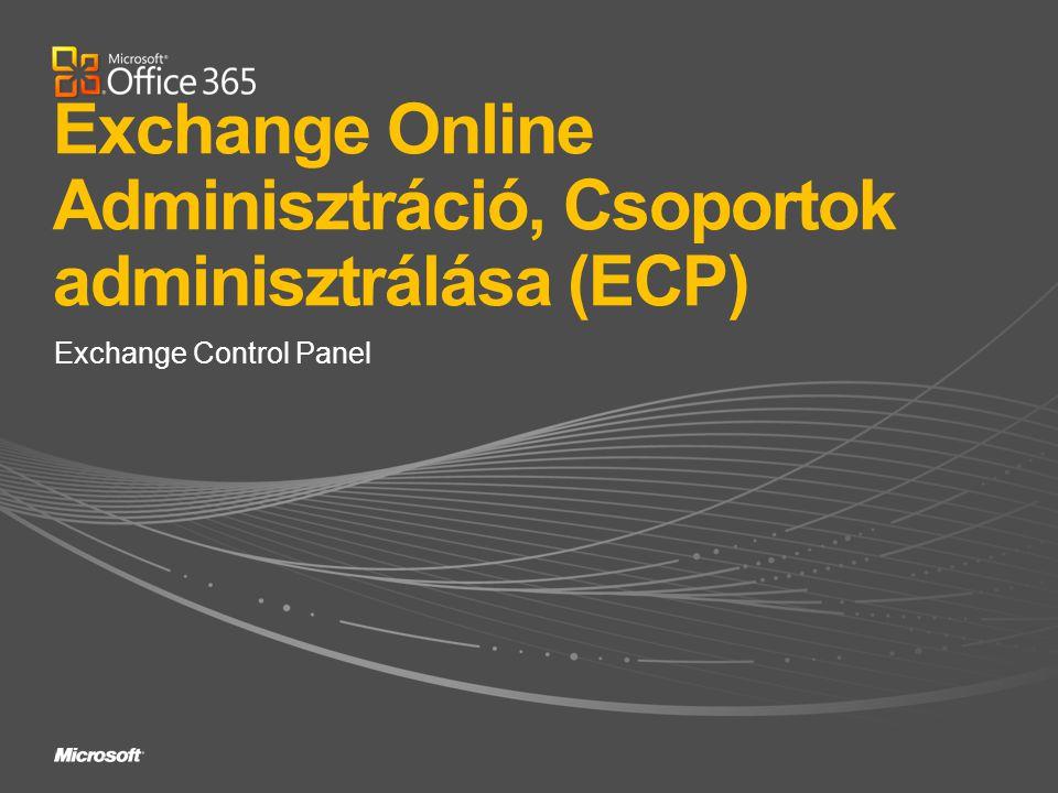 Exchange Online Adminisztráció, Csoportok adminisztrálása (ECP)