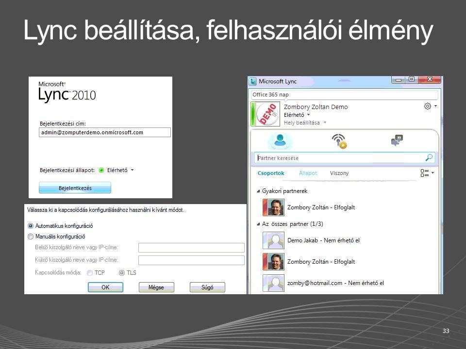Lync beállítása, felhasználói élmény