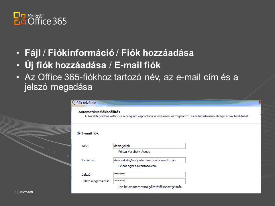 Fájl / Fiókinformáció / Fiók hozzáadása