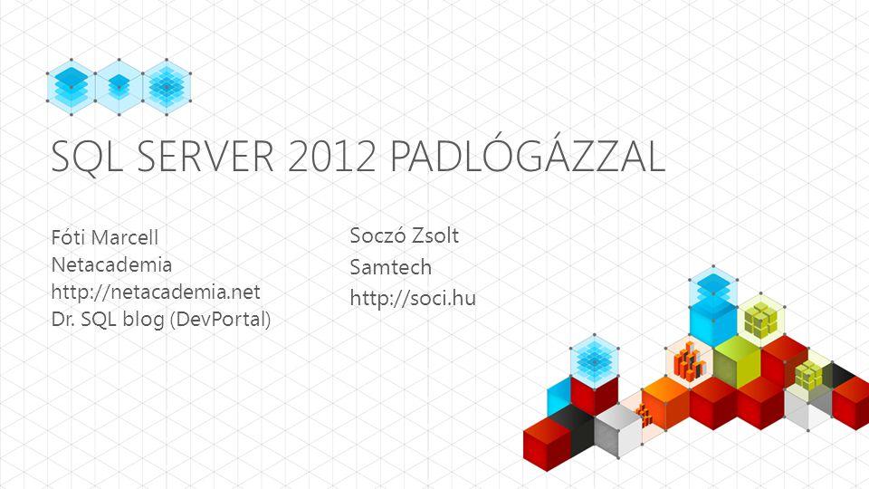 SQL Server 2012 padlógázzal