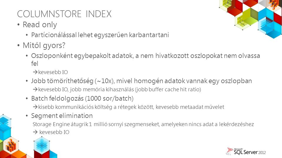 ColuMNStore index Read only Mitől gyors