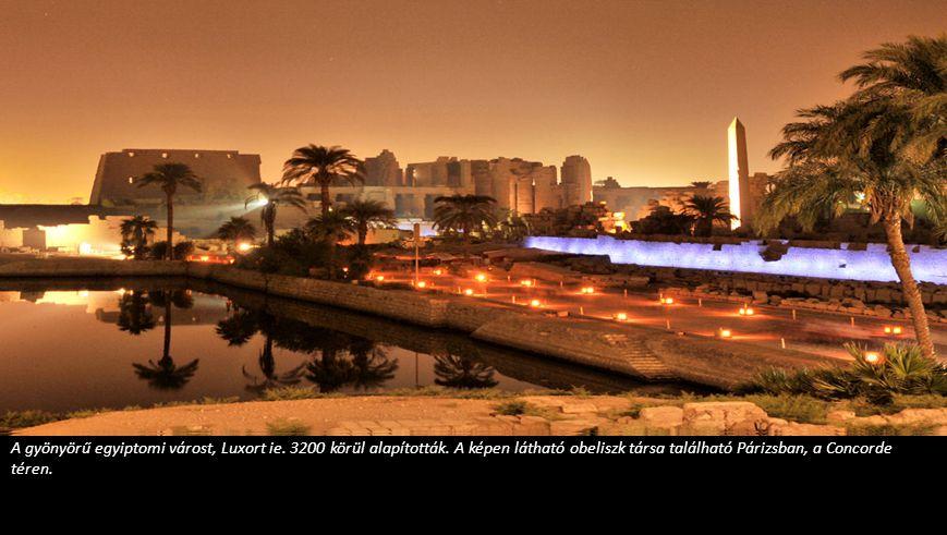 A gyönyörű egyiptomi várost, Luxort ie. 3200 körül alapították